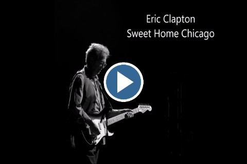 Eric Clapton –  Sweet home Chicago