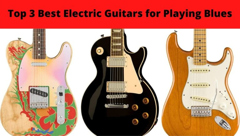 Top 3 Best Electric Guitars for Playing Blues
